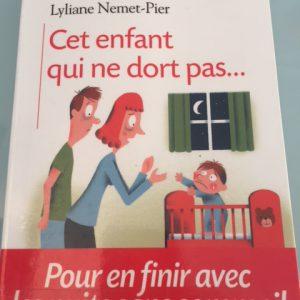 Lecture conseillée «Cet enfant qui ne dort pas…»Lyliane Nemet-Pier éditions Albin Michel